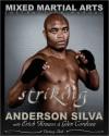 The Mixed Martial Arts Instruction Manual: Striking - Anderson Silva, Erich Krauss, Glen Cordoza