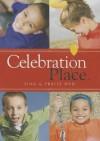 Celebration Place Sing and Praise DVD - John Baker