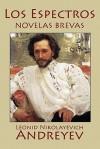 Los Espectros: Novelas Brevas - Leonid Andreyev, Nicolás Tasín