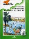 El secreto del gran río (Nico, #3) - Alfredo Gómez Cerdá
