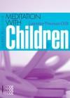 Meditation with Children - Laurence Freeman