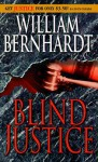 Blind Justice - William Bernhardt