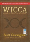 Wicca: A Guide for the Solitary Practitioner - Scott Cunningham, Robert Fass