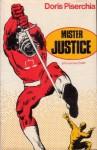 Mister Justice - Doris Piserchia
