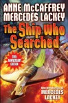 The Ship Who Searched (Brain and Brawn Ship Series) - Anne McCaffrey, Mercedes Lackey