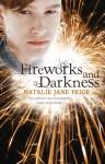 Fireworks and Darkness - Natalie Jane Prior