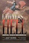 Lawyers in Hell - Janet E. Morris, Bruce Durham