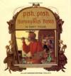 Pish, Posh, Said Hieronymus Bosch - Nancy Willard, Leo Dillon, Diane Dillon