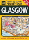 AA Street by Street: Pocket Map Glasgow - A.A. Publishing, Automobile Association of Great Britain