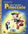 Pinocchio (Little Golden Book) - Walt Disney Company