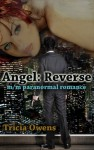 Angel Reverse - Tricia Owens