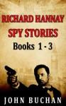 Richard Hannay [Spy Stories] [Books 1 - 3] - John Buchan