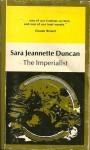 The Imperialist - Sara Jeannette Duncan, Thomas E. Tausky