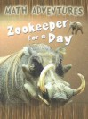 Zookeeper for a Day - David Clemson, Wendy Clemson