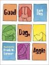 Good Dog, Aggie - Lori Ries, Frank W. Dormer