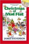 Christmas At Mud Flat - James Stevenson