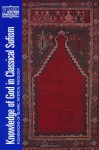 Knowledge of God in Classical Sufism: Foundations of Islamic Mystical Theology - John Renard