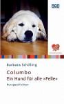 """Columbo - Ein Hund Fur Alle """"Felle"""" - Barbara Schilling"""
