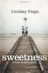 Sweetness - Lindsay Paige