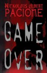 Game Over - Nickolaus Pacione