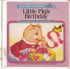 Little Pig's Birthday - Marcia Leonard, Dennis Hockerman