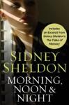 Morning Noon & Night with Bonus Material (Promo e-Books) - Sidney Sheldon