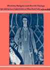 Women, Religion, and Social Change - Yvonne Yazbeck Haddad