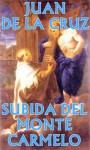 Subida del monte Carmelo (Spanish Edition) - Juan de la Cruz