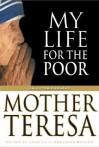 My Life for the Poor - Balado Jose L. Gonzalez, José Luis Gonzalez-Balado, Janet Playfoot, Balado Jose L. Gonzalez