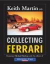 Keith Martin on Collecting Ferrari - Keith Martin