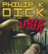 Ubik - Anthony Heald, Philip K. Dick