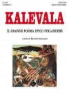 Kalevala: Il grande poema epico finlandese (Orizzonti dello spirito) (Italian Edition) - Elias Lönnrot, M. Ganassini