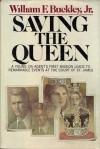 Saving the Queen (Blackford Oakes #1) - William F. Buckley Jr.