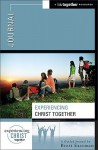 Experiencing Christ Together Journal: A Lifetogether Resource - Brett Eastman
