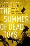 The Summer of Dead Toys - Antonio Hill, Laura McGoughlin