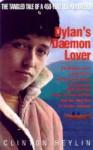 Dylan's Daemon Lover - Clinton Heylin