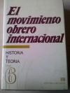 El movimiento obrero internacional: Historia y Teoría, #6 - VVAA