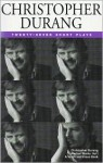 Christopher Durang Volume I: 27 Short Plays - Christopher Durang