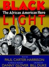 Black Light: The African American Hero - Paul Carter Harrison, Danny Glover, Bill Duke
