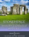 History's Greatest Mysteries: Stonehenge - Jesse Harasta