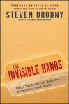 The Invisible Hands: Hedge Funds Off the Record - Rethinking Real Money - Steven Drobny, Jared Diamond