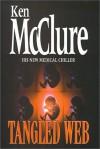 Tangled Web - Ken McClure