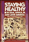 Staying Healthy in Asia, Africa, and Latin America - Dirk G. Schroeder