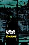 Sömnlös - Vilhelm Moberg