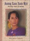 Aung San Suu Kyi: Fearless Voice of Burma - Whitney Stewart