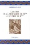 Lettres de la Marquise de M*** au Comte de R*** - Claude-Prosper Jolyot de Crébillon, Jean Dagen