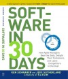 Software in 30 Days: How Agile Managers Beat the Odds, Delight Their Customers, And Leave Competitors In the Dust - Ken Schwaber, Jeff Sutherland