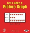 Let's Make a Picture Graph - Robin Nelson