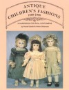 Antique Children's Fashions, 1880-1900: A Handbook for Doll Costumers - Hazel Ulseth, Helen Shannon
