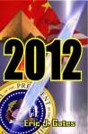 2012 - Eric J. Gates